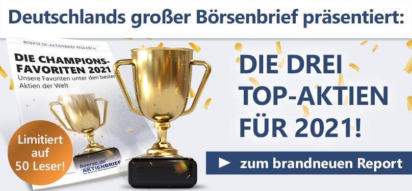 Deutschlands großer Börsenbrief präsentiert: Die drei Top-Aktien für 2021! Zum Report